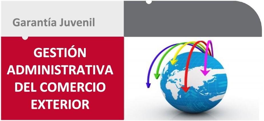 GESTIÓN ADMINISTRATIVA DEL COMERCIO EXTERIOR