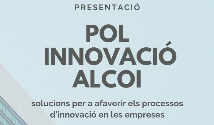 PRESENTACIÓ POL INNOVACIÓ ALCOI