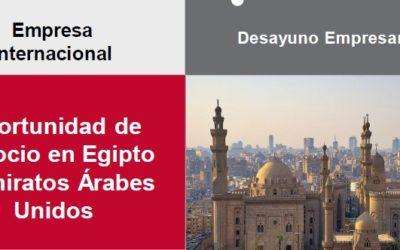 Oportunidades de Negocio en Egipto y UAE